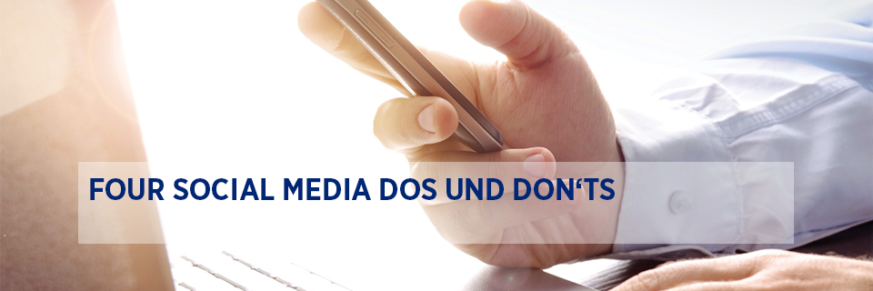 Four social media dos and don'ts
